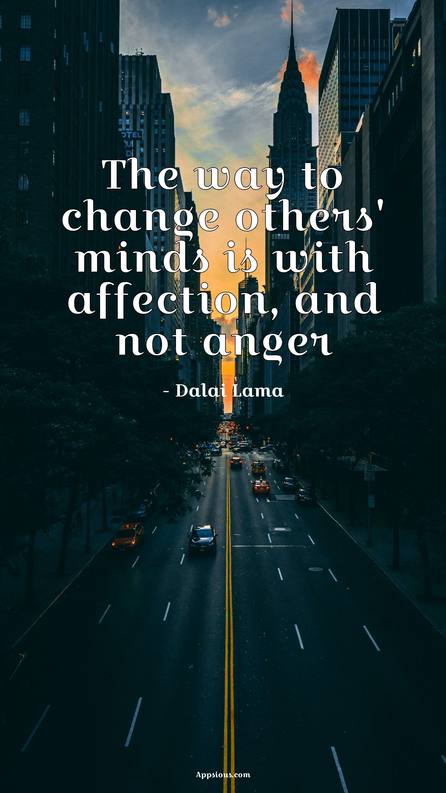 The way to change others' minds is with affection, and not anger