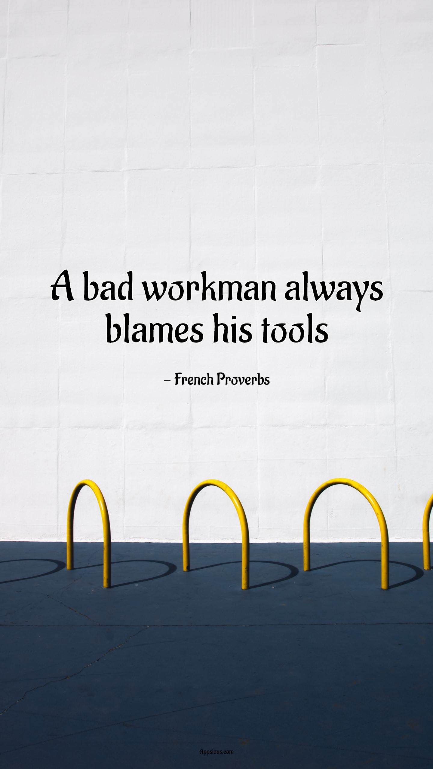 A bad workman always blames his tools