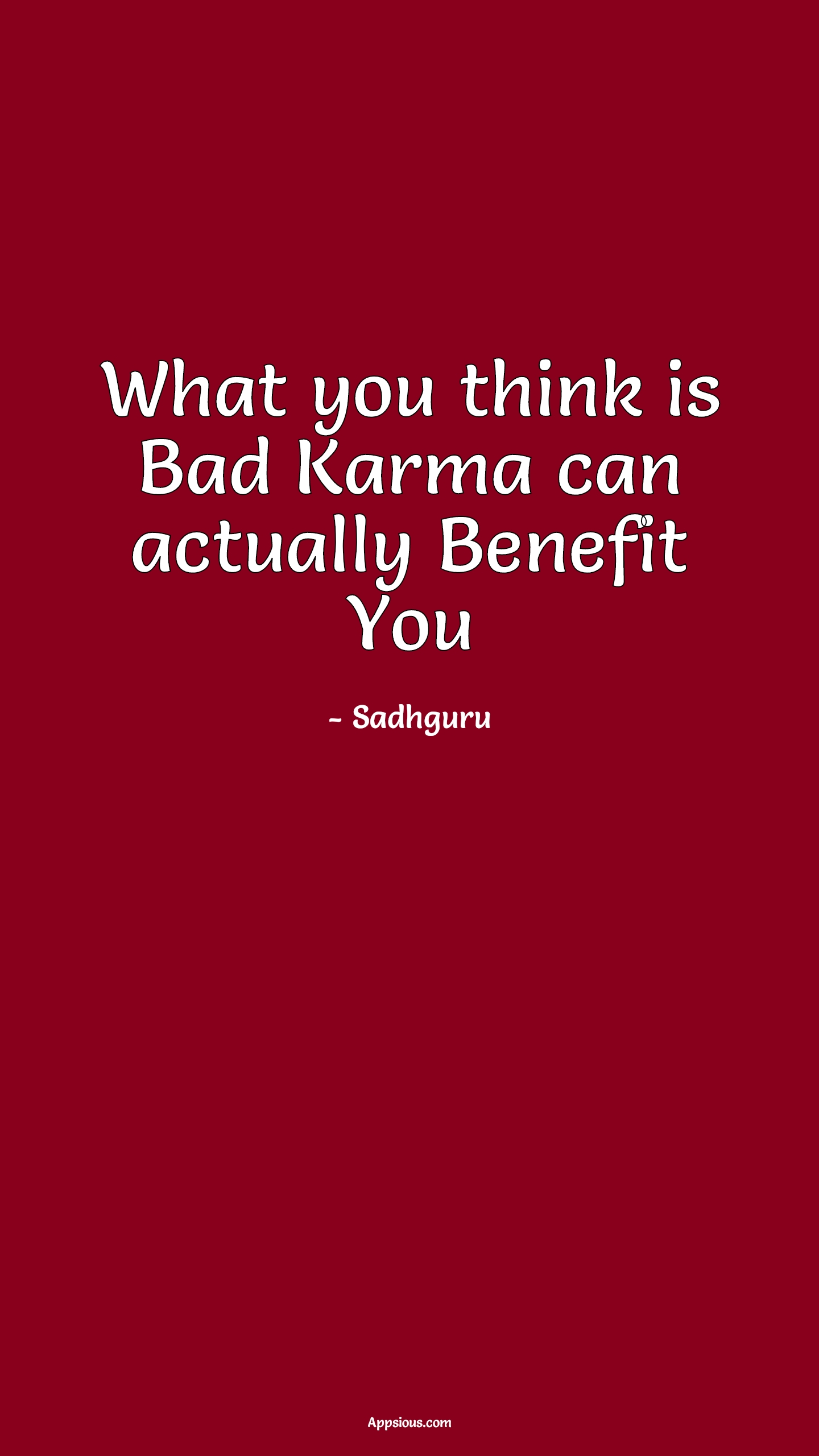 What you think is Bad Karma can actually Benefit You
