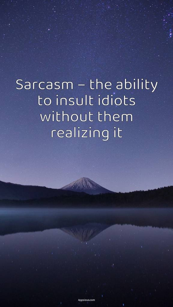 Top Idiot Quotes - Appsious.com