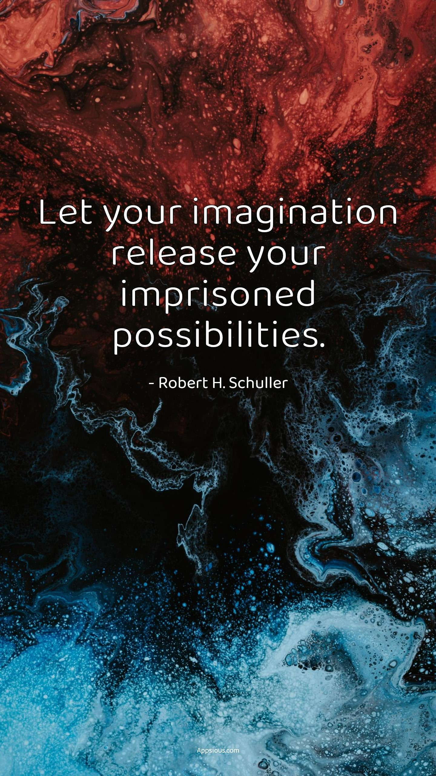 Let your imagination release your imprisoned possibilities.