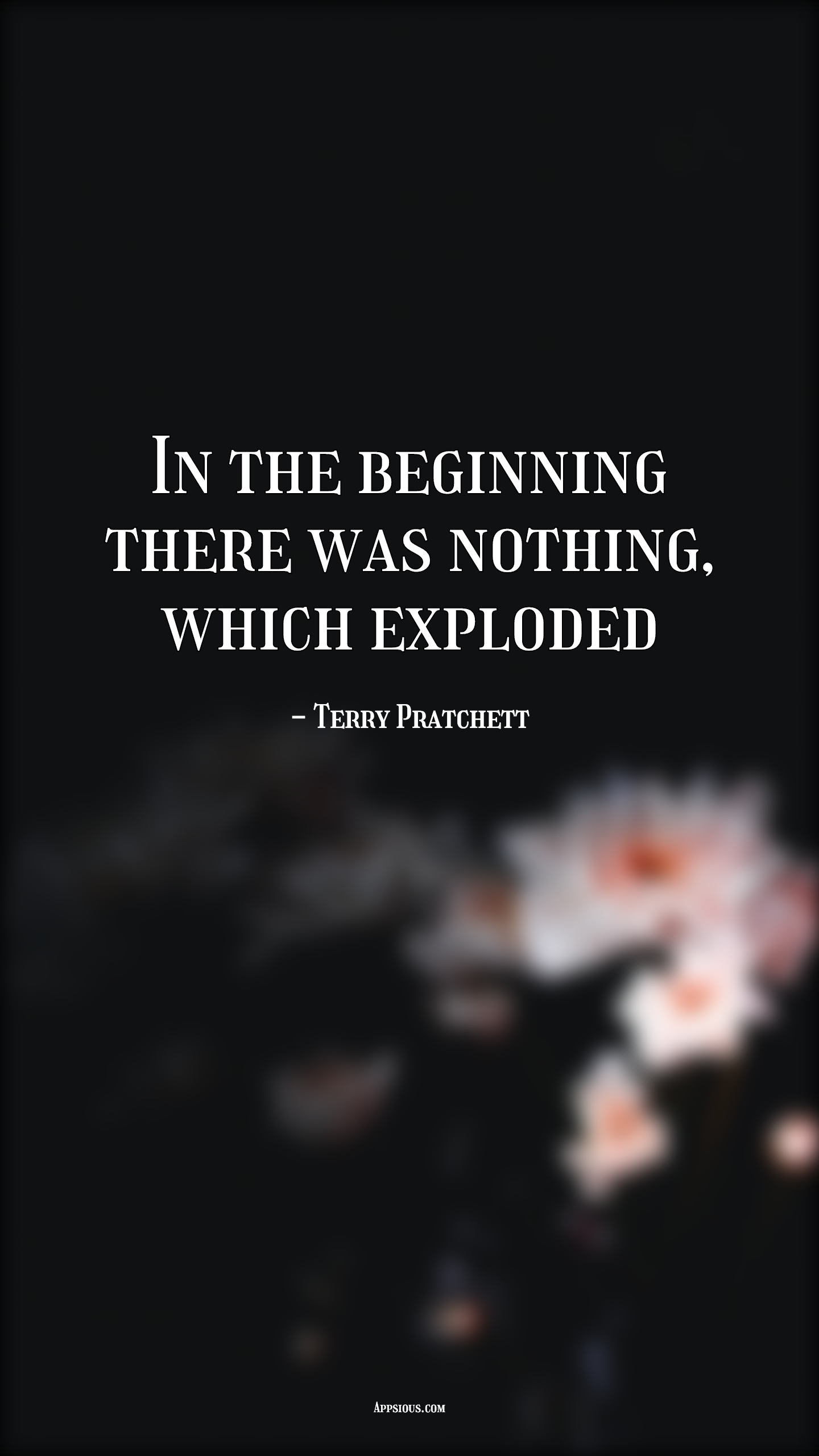 In the beginning there was nothing, which exploded