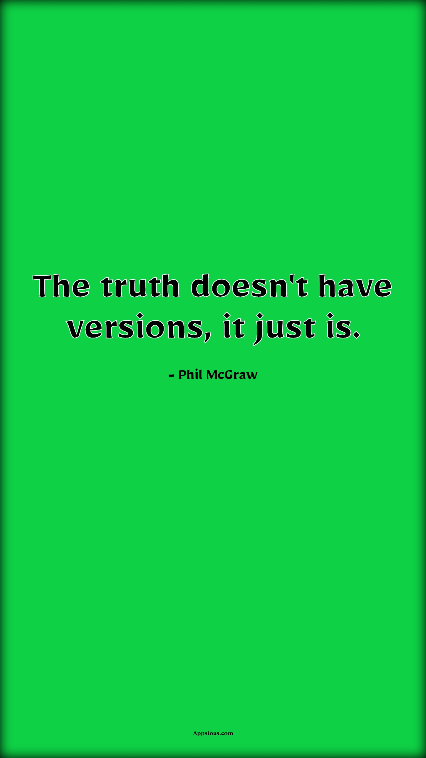 The truth doesn't have versions, it just is.