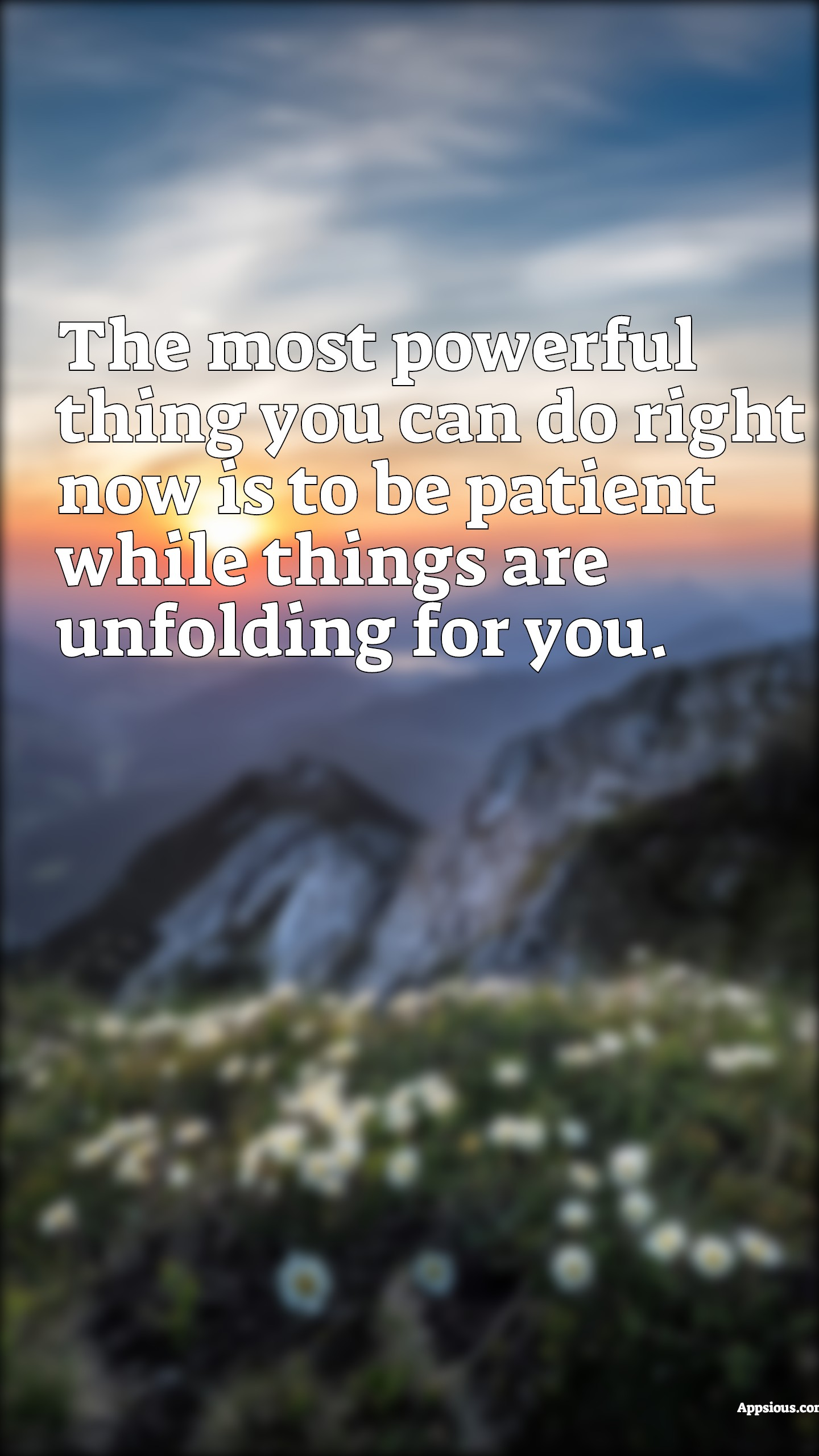 The most powerful thing you can do right now is to be patient while things are unfolding for you.