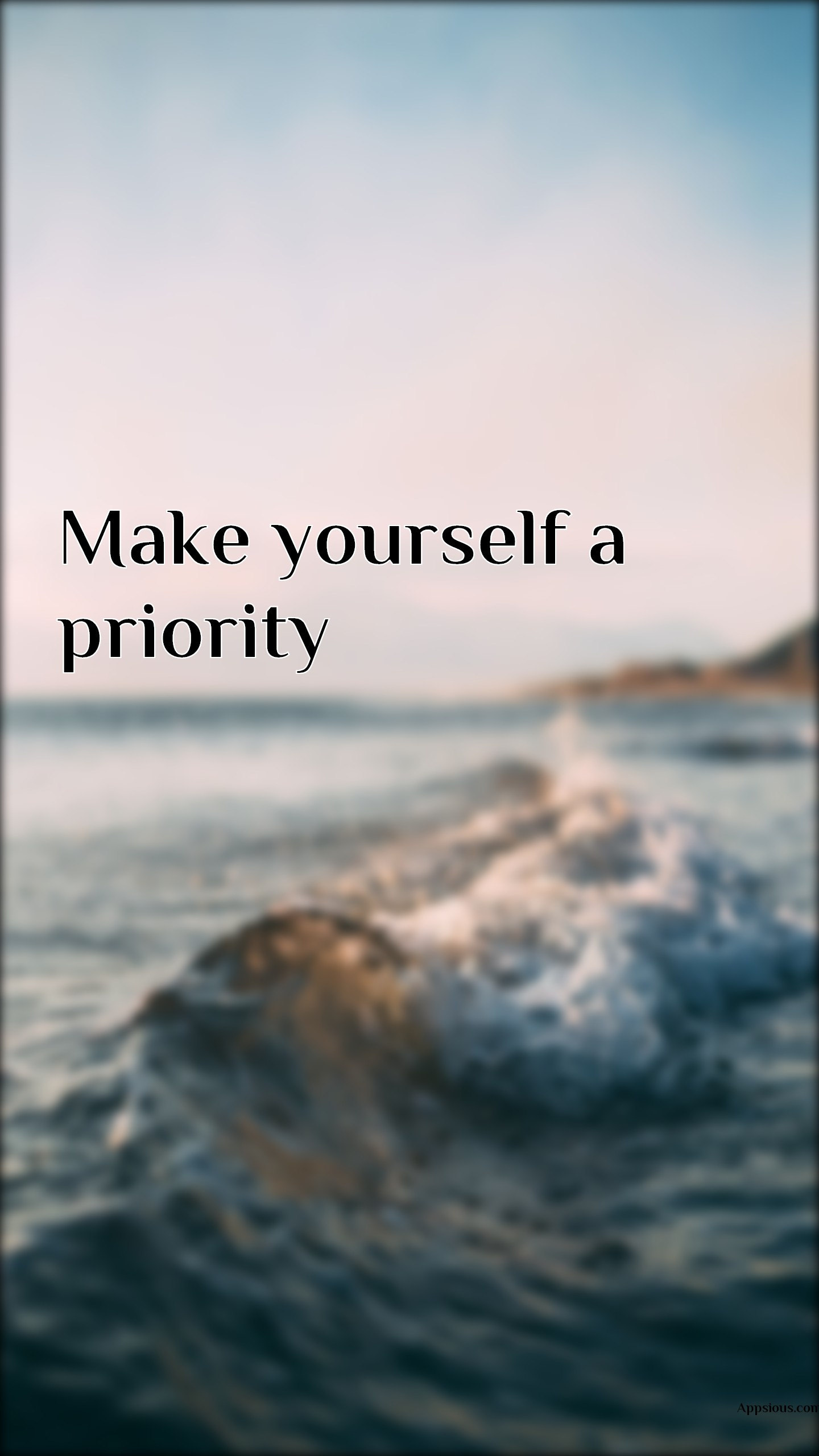 Make yourself a Priority.