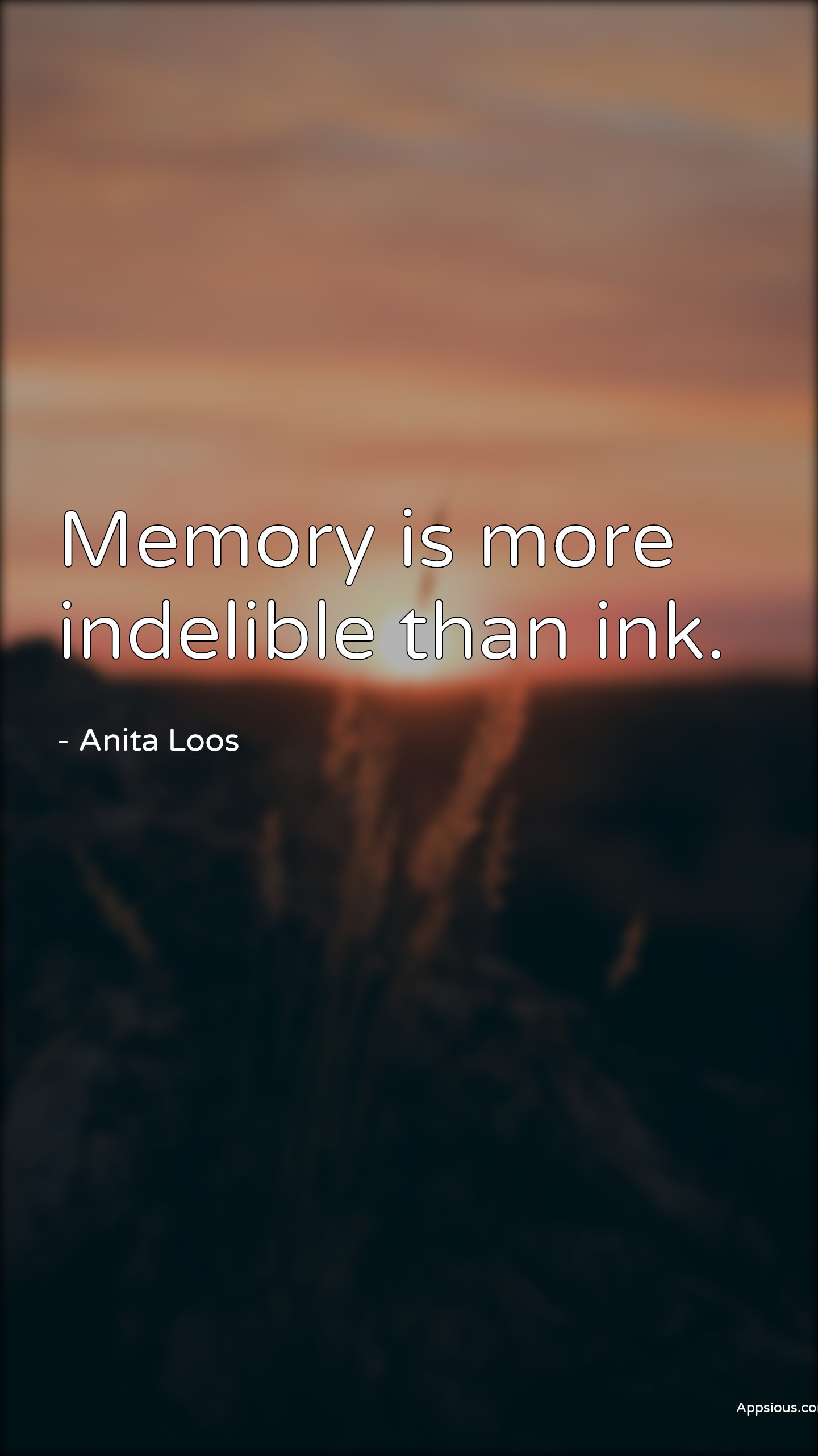 Memory is more indelible than ink.