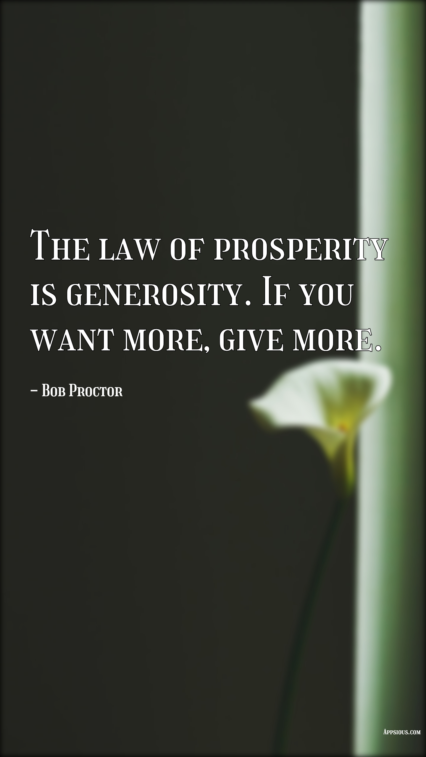 The law of prosperity is generosity. If you want more, give more.