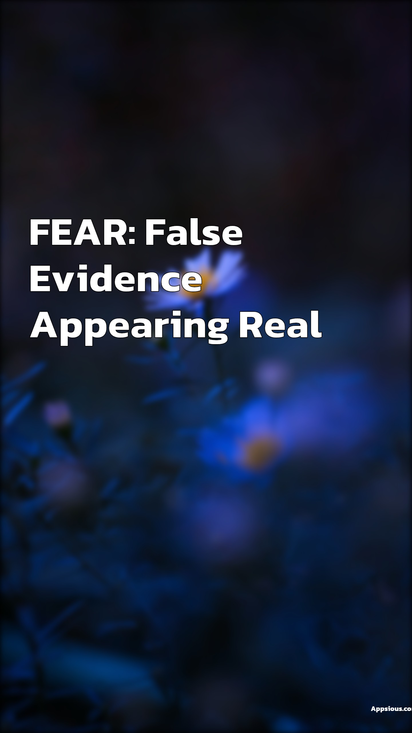 FEAR: False Evidence Appearing Real