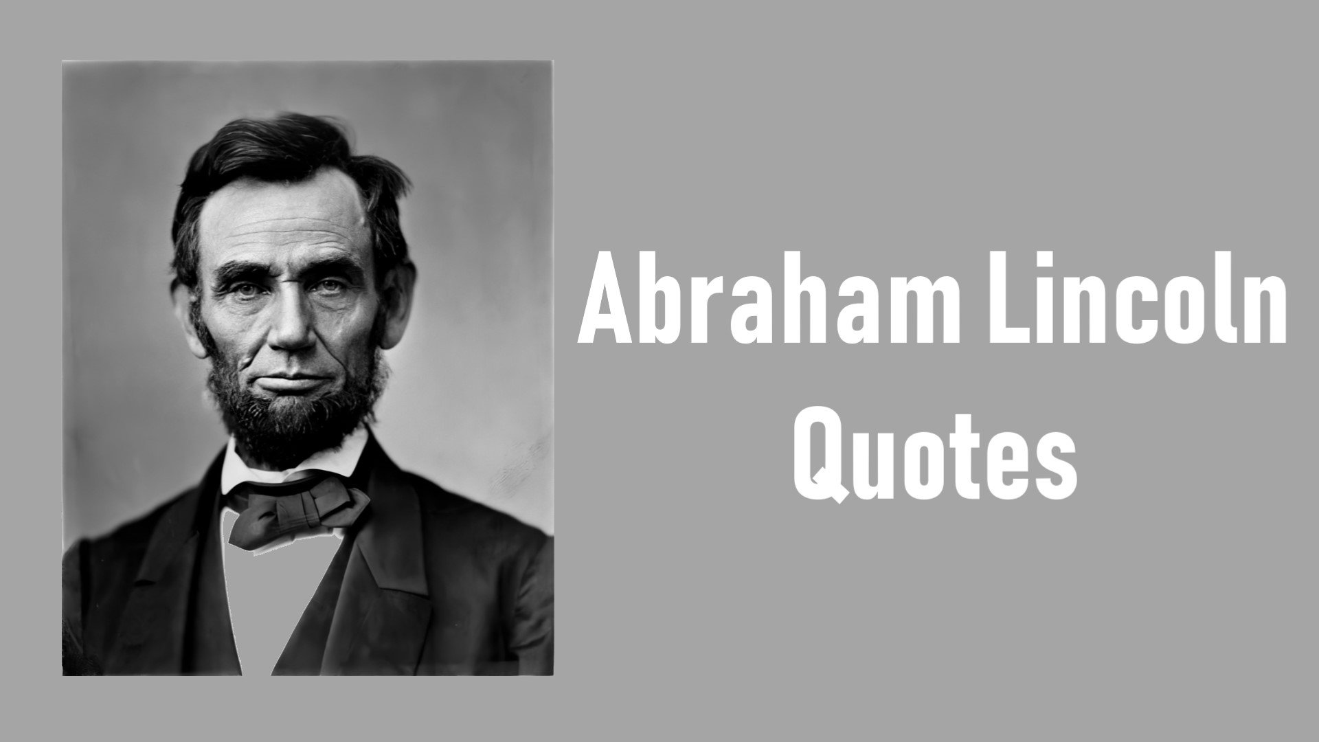 Top 25 Abraham Lincoln Quotes