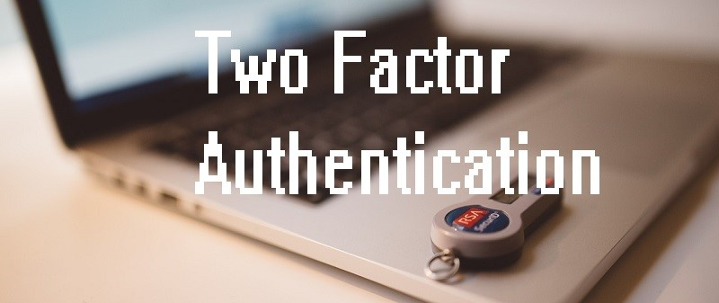 7 Best Two Factor Authentication (2FA) App - 2020