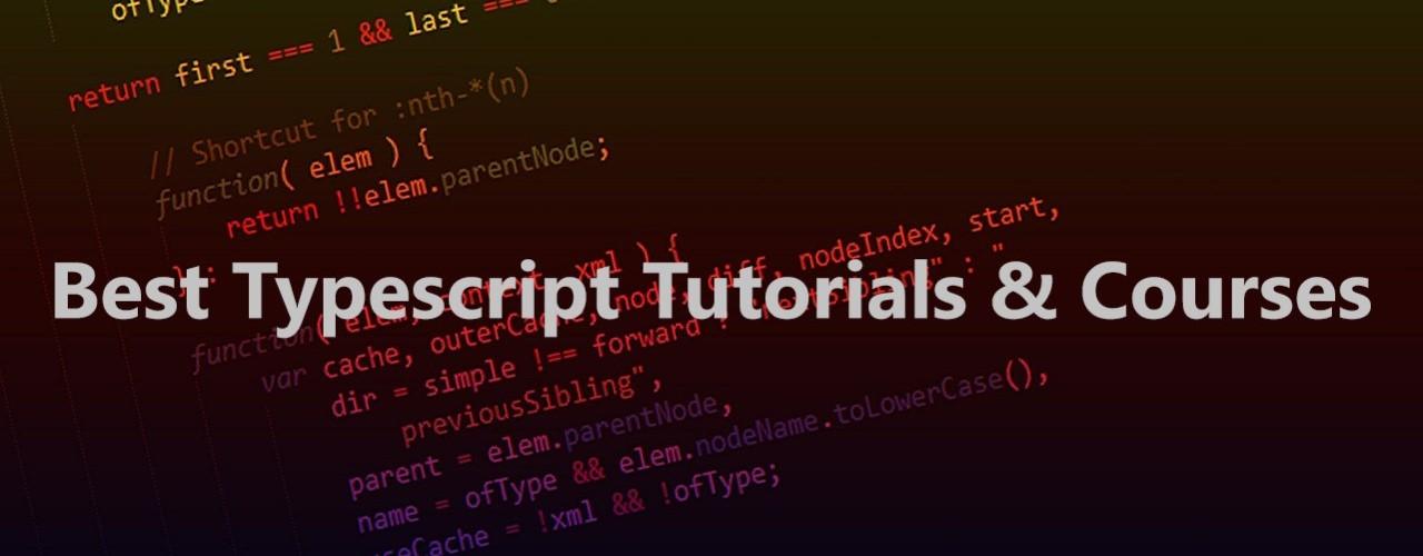 Best Typescript Tutorials & Courses 2019