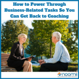 Icon how to power through business related tasks so you can get back to coachingadd heading
