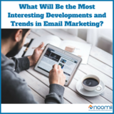Icon what will be the most interesting developments and trends in email marketing