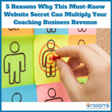 Icon_5_reasons_why_this_must-know_website_secret_can_multiply_your_coaching_business_revenue