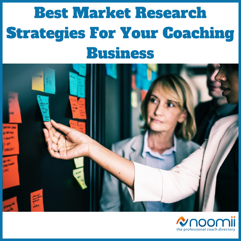 e14e75e127 Best Market Research Strategies For Your Coaching Business | Coach Blog
