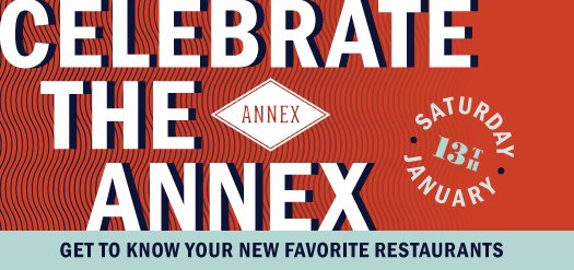 Celebrate The Annex - The Collection Riverpark