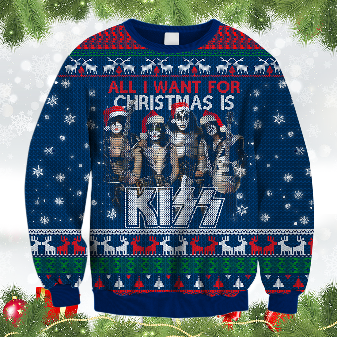 All I Want For Christmas Is Kizz Ugly Sweater All Over