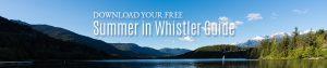 Summer in Whistler Guide