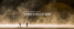 Summer in Whistler Guide
