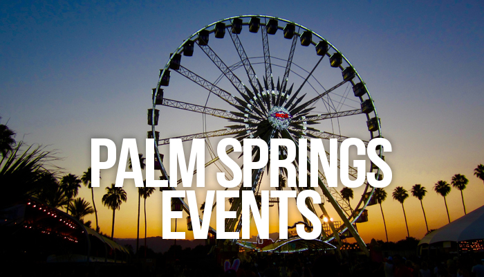 Festivals & Events in Palm Springs, CA