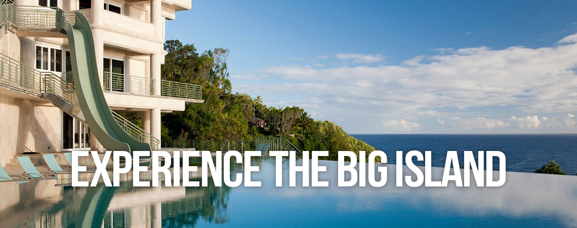 Experience the Big Island