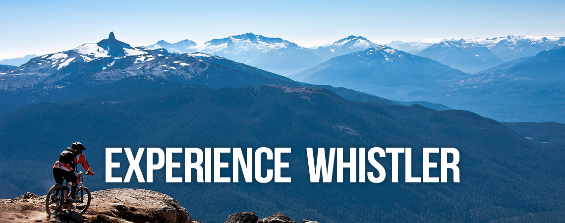 Experience Whistler