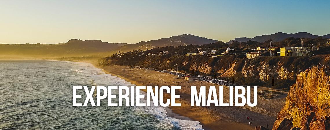Experience Malibu