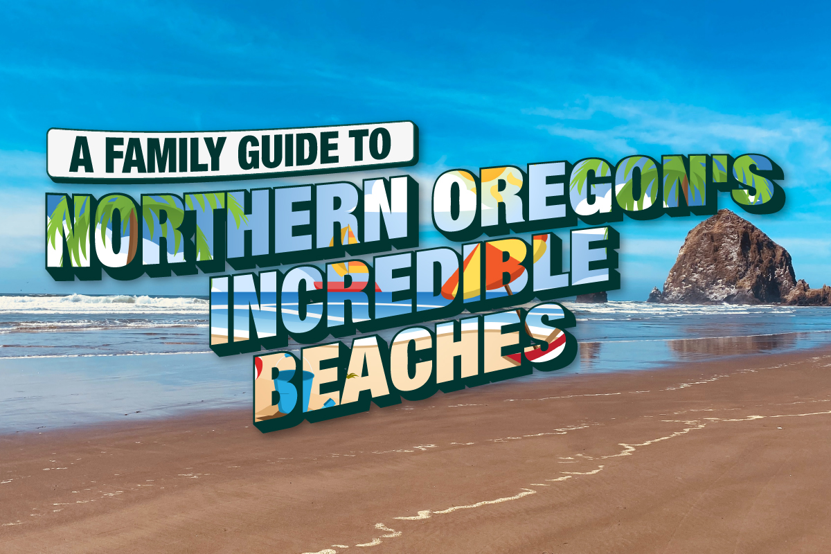 A family guide to Northern Oregon's beaches