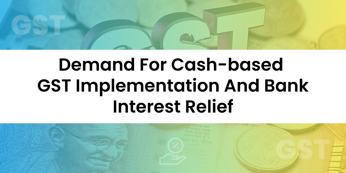 cash-based GST implementation