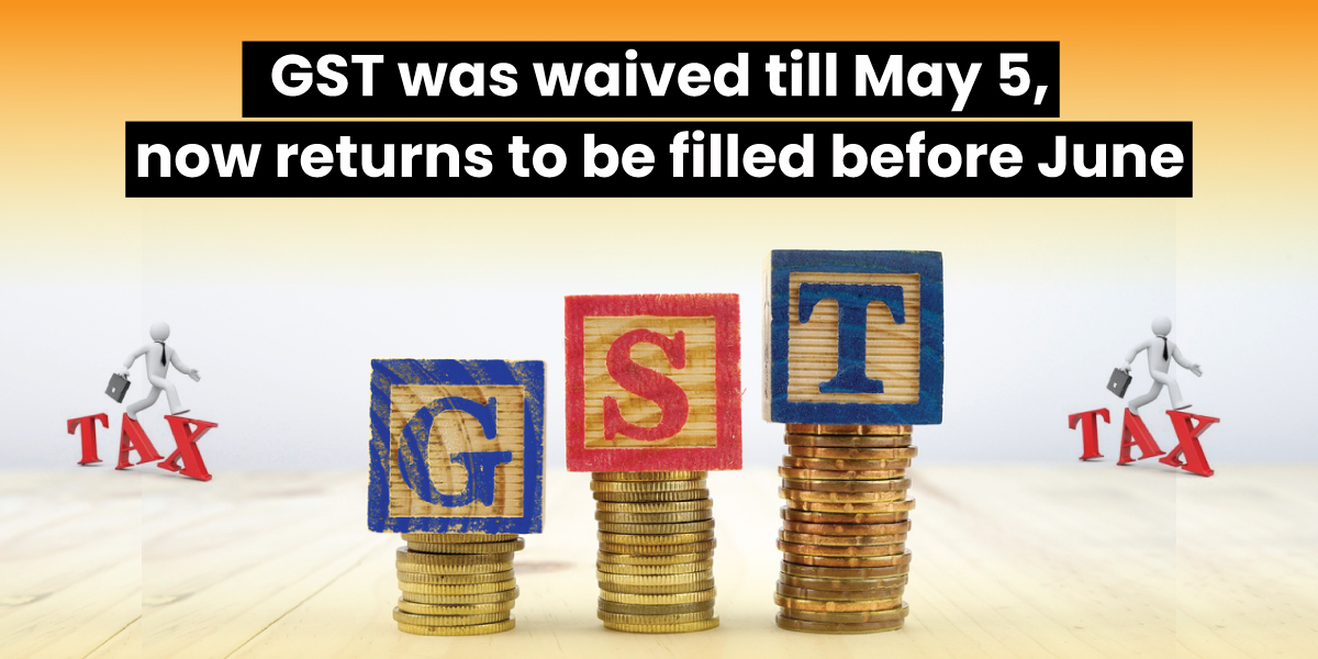 pay GST till 5 May
