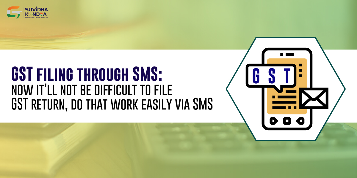 GST filing through SMS
