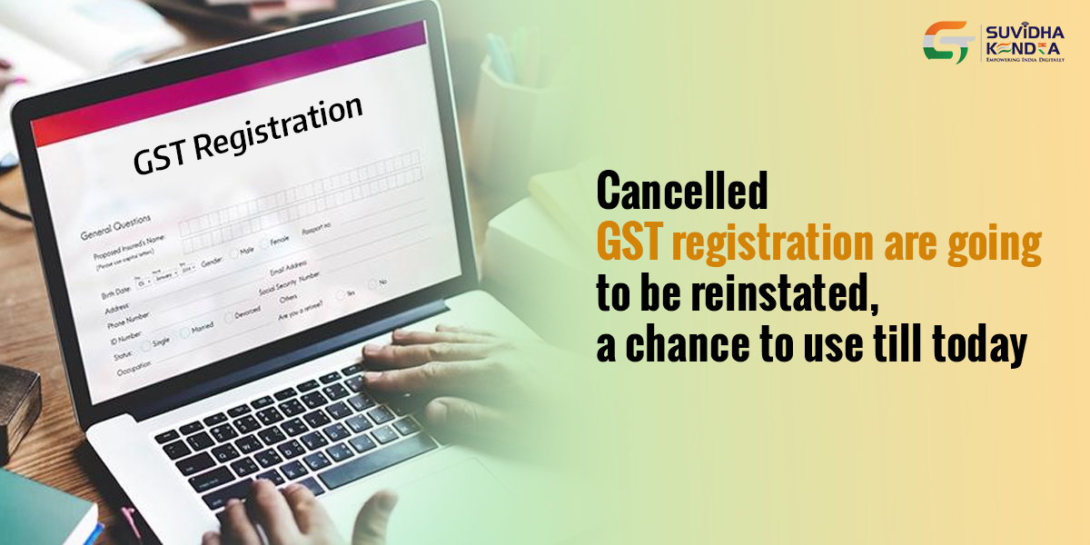 Cancelled GST registration