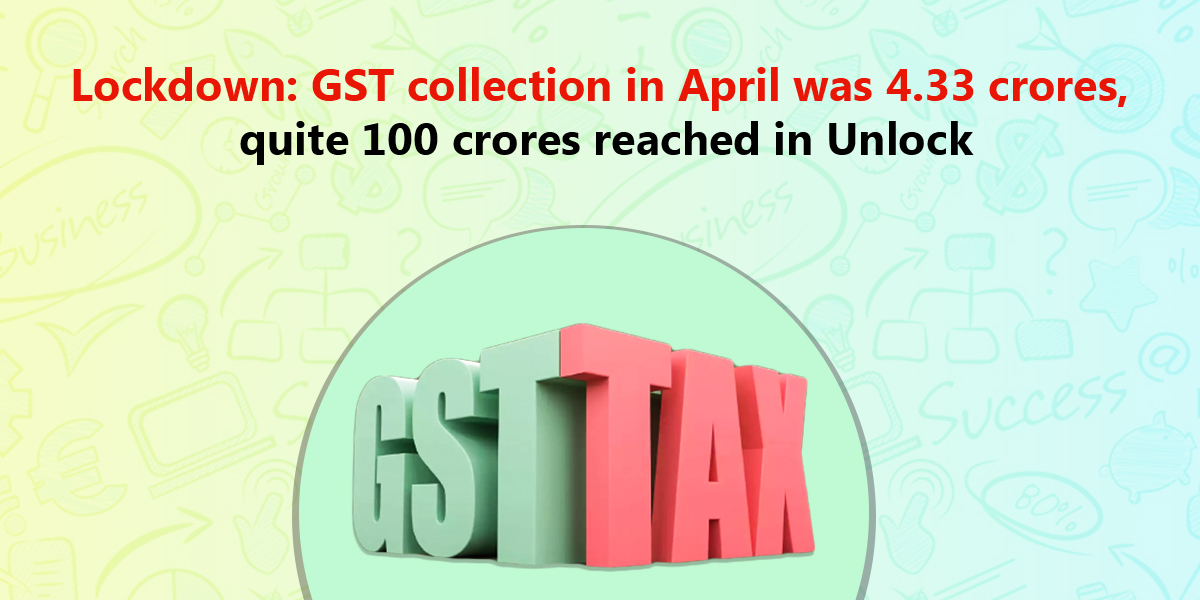 Lockdown GST collection