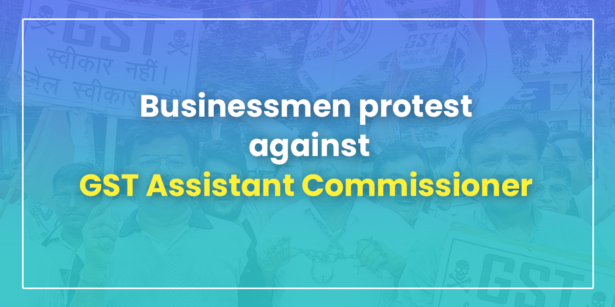 GST Assistant Commissioner