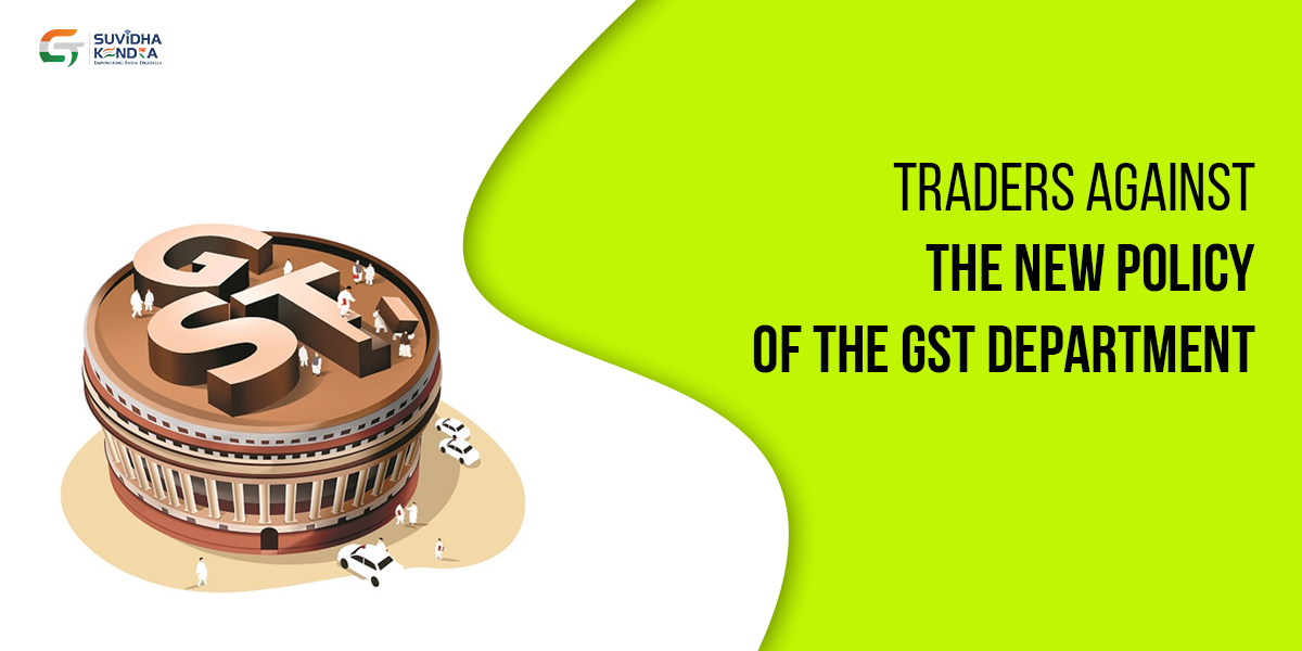 Traders against GST Policy
