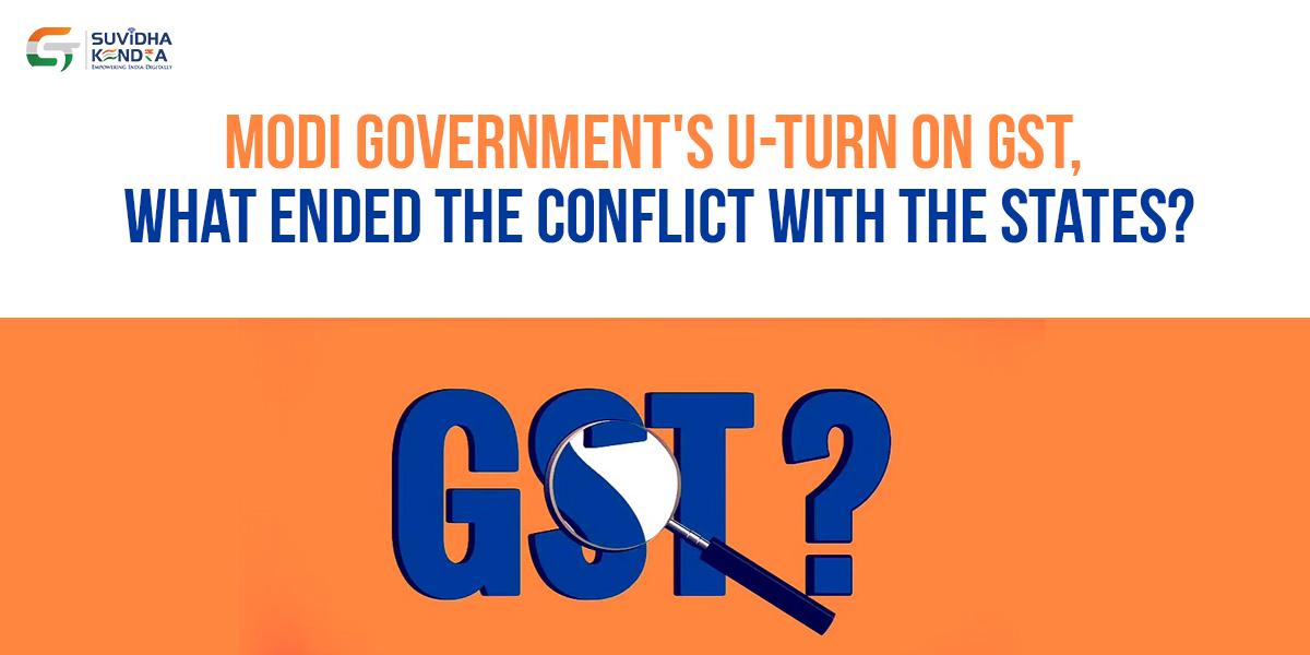 Modi government's U-turn on GST