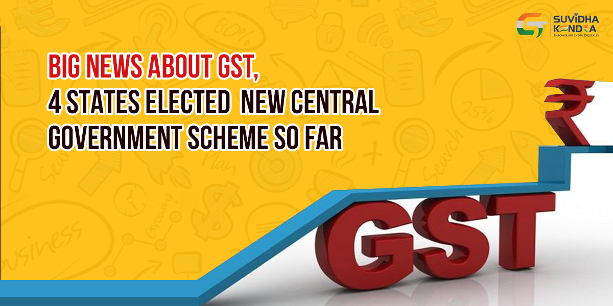 4 states elected government GST scheme