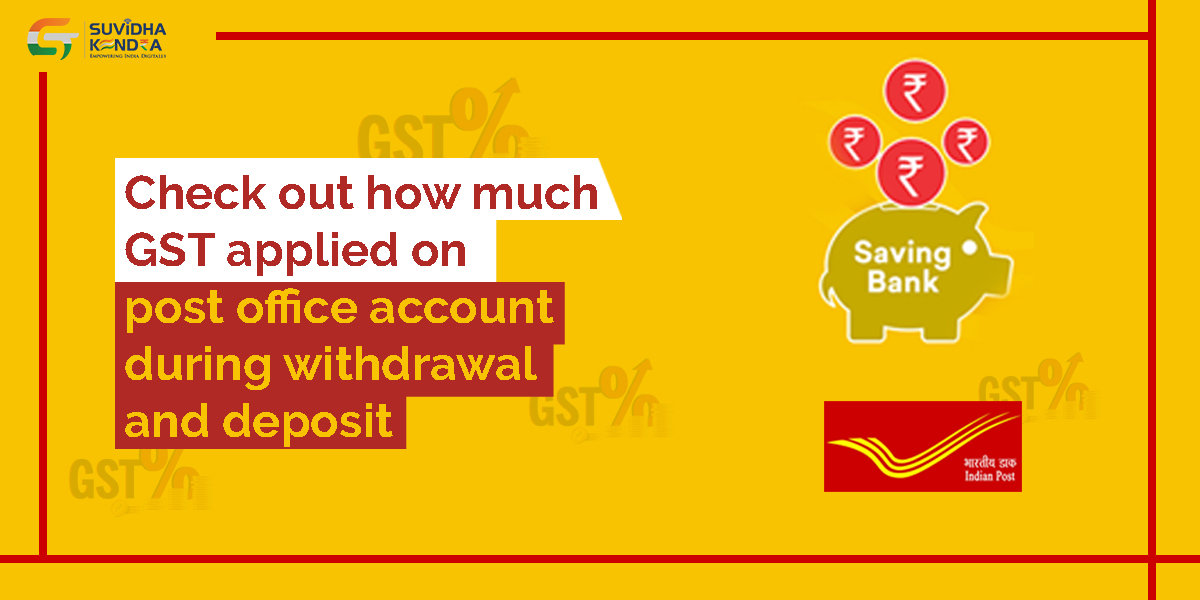 GST on Post office account