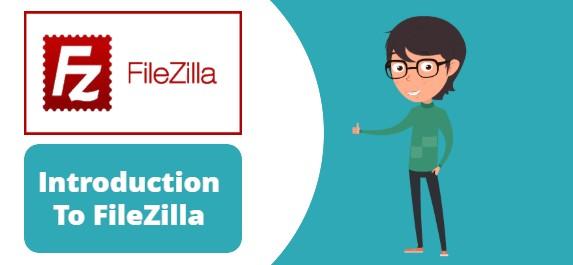 Introduction To FileZilla