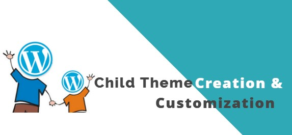 Child Theme Creation & Customization