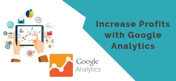Increase Profits with Google Analytics