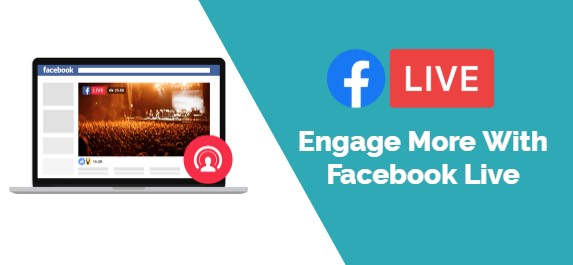 Engage More With Facebook Live