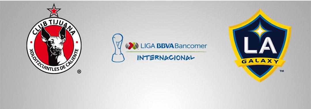 Tijuana Contra LA Galaxy, Gran Final de la LIGA MX Internacional