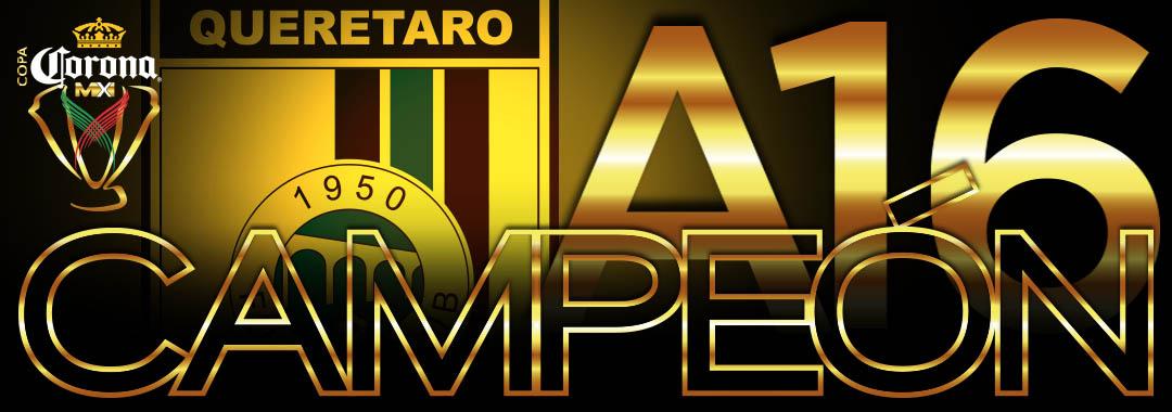 Querétaro Consigue su Primer Título de COPA Corona MX