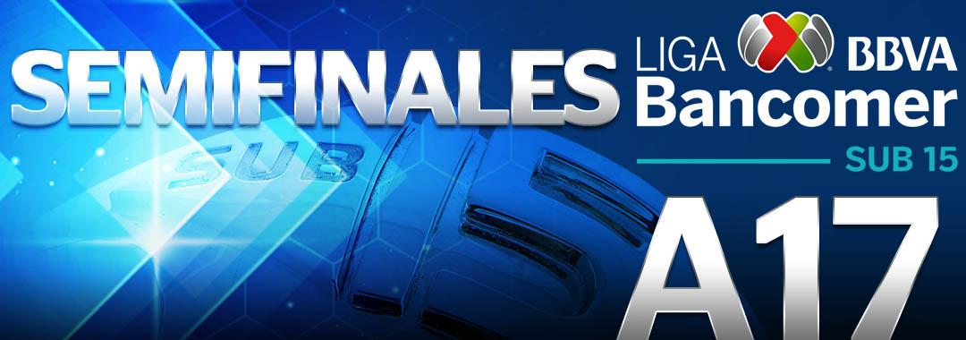 Fechas y Horarios de las Semifinales del A17