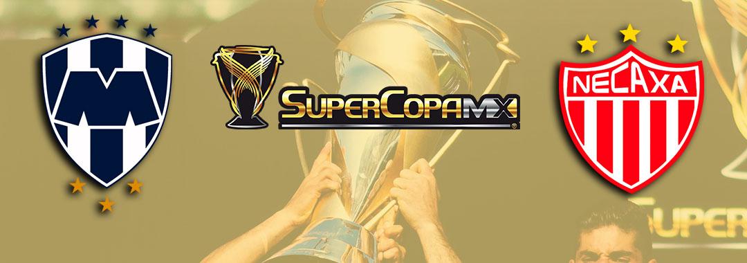 Rayados y Necaxa Disputarán la SuperCopa MX