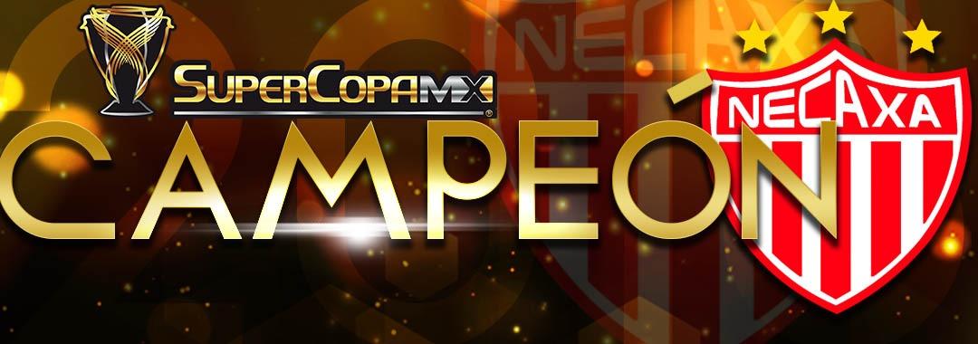 ¡Necaxa es Campeón de la SUPERCOPA MX!