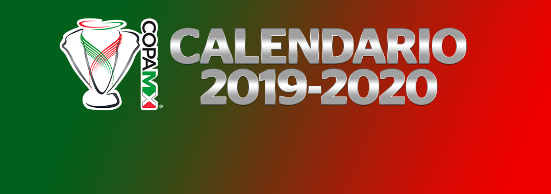 Calendario de la COPA MX Temporada 2019-2020