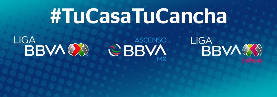 #TuCasaTuCancha, Unión de la Familia del Futbol en México