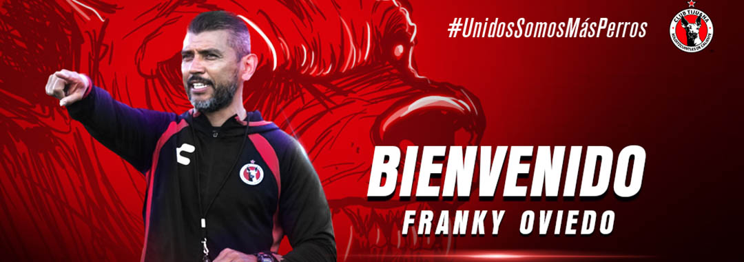 Franky Oviedo, Nuevo DT de Tijuana Femenil